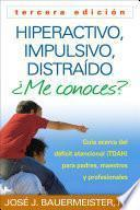Hiperactivo, Impulsivo, Distra¡do ¨Me conoces?, Tercera edici¢n