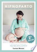 Hipnoparto: Preparación para un parto positivo