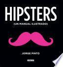 Hipsters. Manual ilustrado