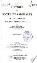 Histoire des doctrines morales et politiques des trois derniers siècles