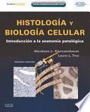 Histología y biología celular + Student Consult