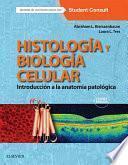 Histología y biología celular + StudentConsult