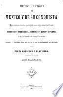 Historia antigua de México y de su conquista