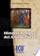 Historia antigua del arte de curar