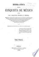Historia antigua y de la conquista de México: 1.pte. La civilisación ; Escritura jeroglifica ; Numeración