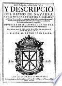 Historia apologetica y descripciō del Reyno de Navarra