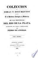 Historia Argentina del descubrimiento, poblacion y conquista de las Provincias de la Rio de la Plata ... en el ano de 1612