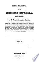 Historia bibliografica de la medicina espanola