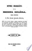 Historia bibliográfica de la medicina española