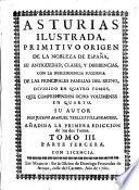 Historia chronólogica, y genealógica del primitivo origen de la nobleza de España