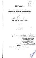 Historia científica, política y ministerial del Excmo. Señor D. Lorenzo Arrazola
