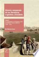 Historia comparada de las literaturas argentina y brasileña - Tomo V