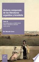 Historia comparada de las literaturas argentina y brasileña - Tomo VI