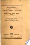 Historia compendiada de las cuatro órdenes militares de Santiago, Calatrava, Alcantara y Montesa