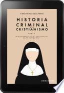 Historia Criminal del Cristianismo Tomo II