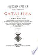 Historia crítica (civil y eclesiástica) de Cataluña