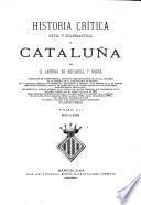 Historia critica (civil y eclesiastica) de Cataluna