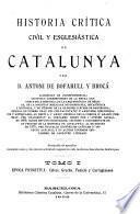 Historia crítica, civil y esglesiàstica de Catalunya