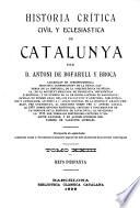 Historia crítica, civil y esglesiàstica de Catalunya: Reys d'Espanya