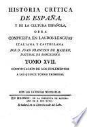 Historia critica de España, y de la cultura española: Suplementos. 1796-1800