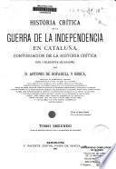 Historia crítica de la Guerra de la Independencia en Cataluña