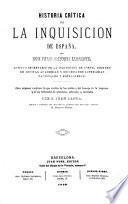 Historia crítica de la Inquisición de España