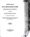Historia Critica de las Negociaciones con Roma desde la Muerte del Rey D. Fernando vij
