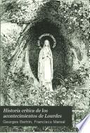 Historia crítica de los acontecimientos de Lourdes