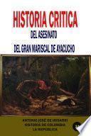 Historia crítica del asesinato del gran mariscal de Ayacucho