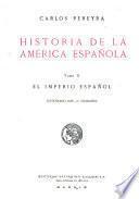 Historia de América española ...: El Imperio español