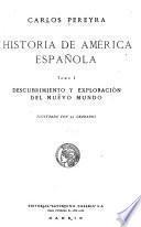 Historia de América española ...
