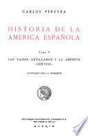 Historia de América española ...: Los países antillanos y la América central