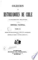 Historia de Chile desde su descubrimiento hasta el año de 1575