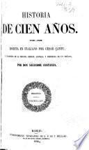 Historia de cien años, 1750-1850