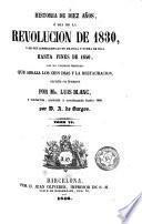 Historia de diez años, ó sea de la Revolución de 1830 y de sus consecuencias en Francia y fuera de ella hasta fines de 1840 ..., 6