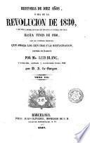 Historia de diez años, ó sea de la Revolución de 1830 y de sus consecuencias en Francia y fuera de ella hasta fines de 1840 ..., 7