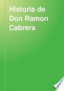 Historia de Don Ramon Cabrera