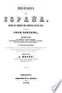 Historia de España, desde los tiempos mas remotos hasta 1839 ... Adornada con hermosas láminas grabadas, etc