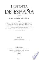 Historia de Espanã y de la civilización española ...: Edad moderna (1906)