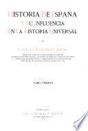 Historia de España y su influencia en lá historia universal