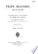 Historia de Felipe Segundo, Rey de Espana