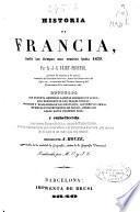 Historia de Francia, desde los tiempos mas remotos hasta 1839: (1840. 720 p., 17-48 h. lám.)
