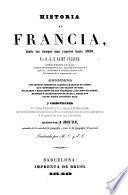 Historia de Francia ... embellecida con un hermoso Atlas ... dirigido por A. Houzé ... Traducida por M. O. y J. C.