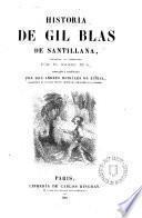 Historia de Gil Blas de Santillana, traducida al castellano por el P. Isla, corregida y rectificada por Andrés Horjáles de Zúñiga