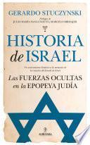 Historia de Israel. Las fuerzas ocultas en la epopeya judía