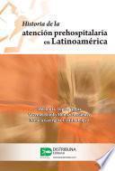 Historia de la atención prehospitalaria en Latinoamérica