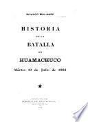 Historia de la batalla de Huamachuco