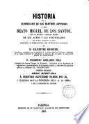 Historia de la Canonización de los mártires franceses y del Beato Miguel de los Santos...