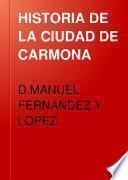 HISTORIA DE LA CIUDAD DE CARMONA