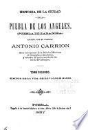 Historia de la ciudad de Puebla de Los Angeles